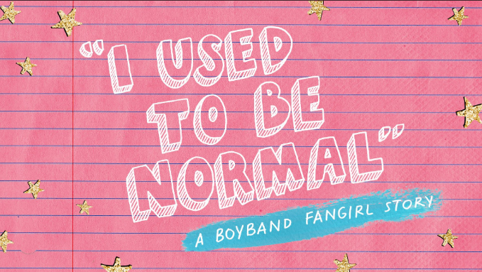 Review: I Used to be Normal: a Boyband Fangirl Story, porque todas fuimos fandom alguna vez.