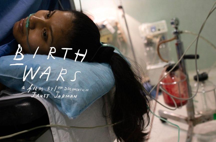 Review #AmbulanteEnCasa: Birth Wars – Cuando dar a luz se convierte en un campo debatalla.
