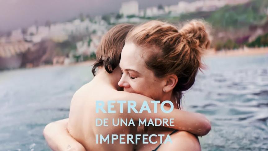 Film Review: Retrato de una madreimperfecta