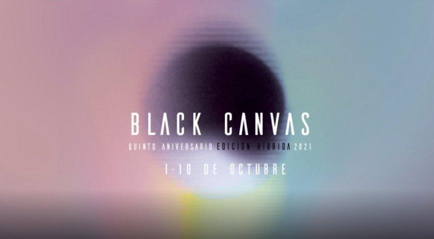 #BlackCanvas 2021: Inauguración